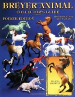 Collectors Guide to Breyer Animals by Felicia Browell (2004, Paperback)