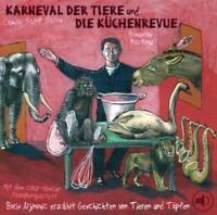 *NEU*  CAMILLE SAINT-SAENS - KARNEVAL DER TIERE UND DIE KüCHENREVUE. CD