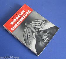 Noel Bäyon miracles chez les guérisseurs ed. SEGEP 1952