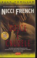 SUPER POCKET-NICCI FRENCH-DOLCE E CRUDELE-RIZZOLI EDITORE-2003