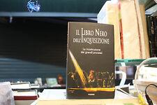 Il Libro Nero Dell'inquisizione La Ricostruzione Dei Grandi Processi 1998
