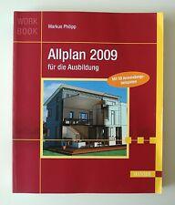 Allplan 2009 pour la formation de Markus philipp (2009, Livre de poche)