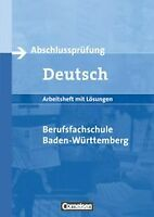 Abschlussprüfung Deutsch - Berufsfachschule Baden-Württe... | Buch | Zustand gut