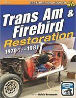 Restoration Manual Trans Am Firebird How To Restore Pontiac Book Transam
