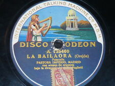 ANDALUCIA 78 rpm RECORD Odeon PASTORA IMPERIO Cascabeleta SPAIN Bailaora LABEL