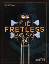 Bass Player Presents The Fretless Bass: By Jisi, Chris