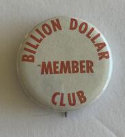 Vintage Billion Dollar Member Club Pinback Buttons