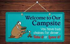 """724Hs Welcome To Campsite Two Choices Bear 5""""x10"""" Aluminum Hanging Novelty Sign"""