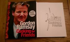 Cooking for Friends SIGNED Gordon Ramsay Hardback 2008 1st Edition 1st Impressio