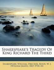 Shakespeare's Tragedy of King Richard the Third by Shakespeare, William