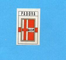FIGURINA PANINI 1970/71 - PADOVA - SCUDETTO/BADGE -recuperato PERFETTO !
