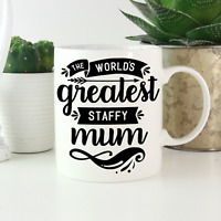 Staffordshire Bull Terrier Mum Mug: Cute gift staffy staffie lovers & owners!