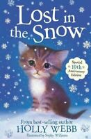 Holly Webb, Lost in the Snow (Holly Webb Animal Stories), Like New, Paperback
