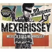 No Manchester by Mexrrissey CD (Morrissey goes Mexico covers)(The Smiths)