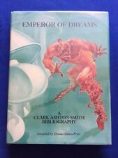 EMPEROR OF DREAMS. A CLARK ASHTON SMITH BIBLIOGRAPHY-  INSCRIBED BY SIDNEY-FRYER