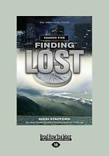 NEW Finding Lost: Season 5 by Nikki Stafford