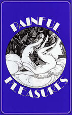Painful Pleasures by Delectus Books (Hardback, 1995)