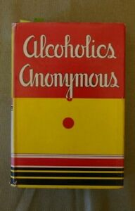 Alcoholics Anonymous 1st edition, 1st printing