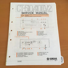 Yamaha CT-510, 410II, V2 Tuner Repair Service Manual & Schematics - Original