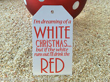 10 White Gift Tags Favour I'm dreaming of a white Christmas Wine Tag