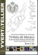 2015 CATALOGUE YVERT ET TELLIER TIMBRES DE MONACO NEUF
