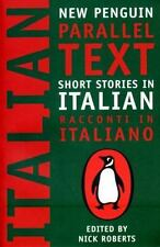 Penguin Parallel Text: Short Stories in Italian by none and Nick Roberts...