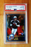 2003 Topps Chrome #124 TOM BRADY - PSA 10 GEM MINT