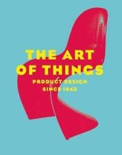 USED (GD) The Art of Things: Product Design Since 1945