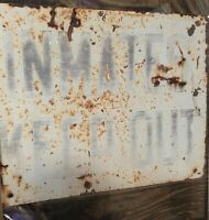 Prison Sign Inmates Keep Out Vintage Original NR