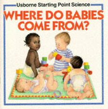 """""""VERY GOOD"""" Where Do Babies Come from? (Usborne Starting Point Science), Meredit"""