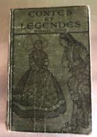 Contes et Legendes Book 1 by H. A. Guerber, George G Harrap, 1916