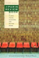 The Paris Review Book for Planes, Trains, Elevators, and Waiting Rooms The Pari