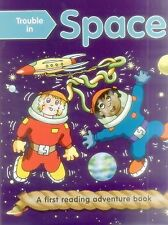 Trouble in Space (Outsize): First Reading Books for 3-5 Year Olds (Paperback or