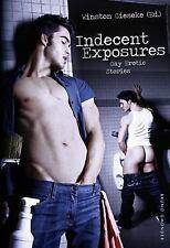 Indecent Exposures - Gay Erotic Stories