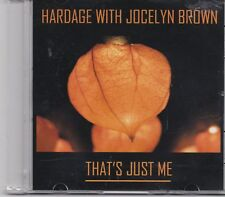 Hardage With Jocelyn Brown-Thats Just Me promo cd single