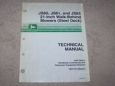 "John Deere Js60 Js61 Js63 21"" Walk Behind Mowers ( Steel Deck ) Tech Manual B8"