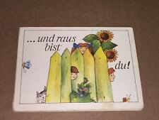 Kinderbuch ......Und raus bist du Pappbuch VEB Postreiter Verlag Halle DDR 1989