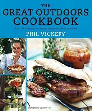 The Great Outdoors Cookbook: Over 140 recipes fo, Phil Vickery, New