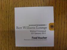 22/01/2011 Ticket: Wolverhampton Wanderers v Liverpool [Bert Williams Lounge - F