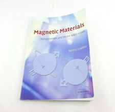 Magnetic Materials : Fundamentals and Device Applications by Nicola Hill and...