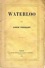 C1 NAPOLEON Louis VEUILLOT - WATERLOO Edition Originale de 1861 SECOND EMPIRE