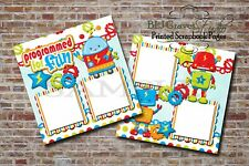 Robots, Programmed For Fun 2 PRINTED Premade Scrapbook Pages BLJgraves 39