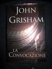 JOHN GRISHAM, La convocazione, MONDADORI, 2002, 1A ED. (A11)