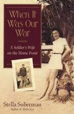When It Was Our War: A Soldier's Wife on the Home Front (Shannon Raven-ExLibrary