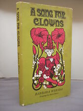 A Song for Clowns by Barbara Wersba HB DJ Illustrated 1966