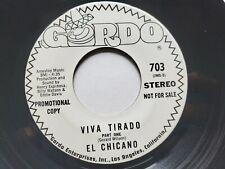 """EL CHICANO - Viva Tirado 1970 RARE PROMO Latin Soul Jazz Funk Rock 7"""" GORDO"""