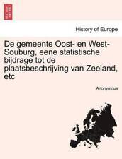 De Gemeente Oost- En West-Souburg, Eene Statistische Bijdrage Tot De Plaatsbe...