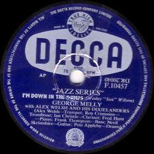 SCARCE GEORGE MELLY + ALEX WELSH 78   I'M DOWN IN THE DUMPS  UK DECCA F10457 E