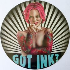 GOT INK , ALL WEATHER METAL SIGN
