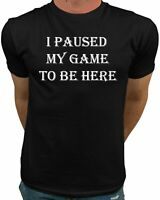 Market Trendz I Paused My Game to Be Here T Shirt Video Game Shirts for Men...
